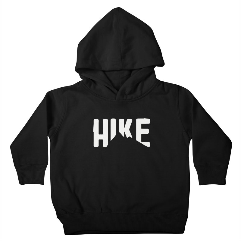 Hike Mountains Kids Toddler Pullover Hoody by eleven