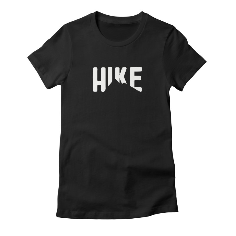 Hike Mountains Women's Fitted T-Shirt by eleven
