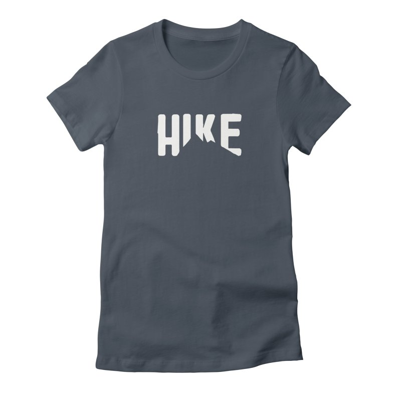 Hike Mountains Women's T-Shirt by eleven