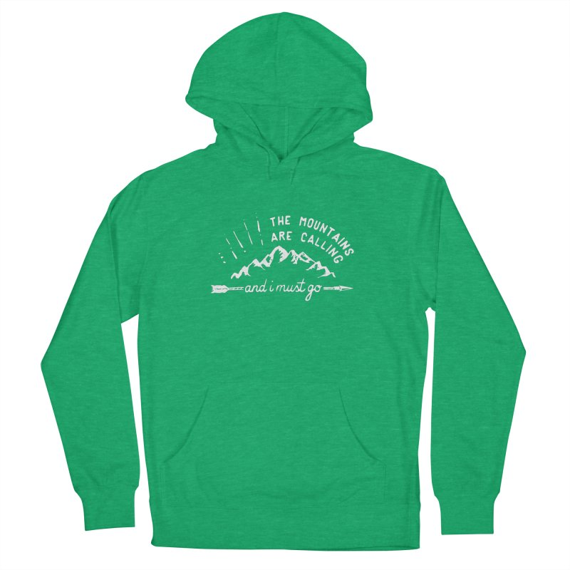The Mountains are Calling Women's French Terry Pullover Hoody by eleven