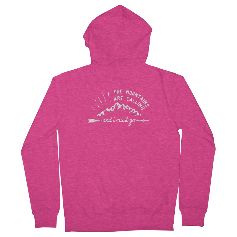 The Mountains are Calling Women's Zip-Up Hoody by eleven