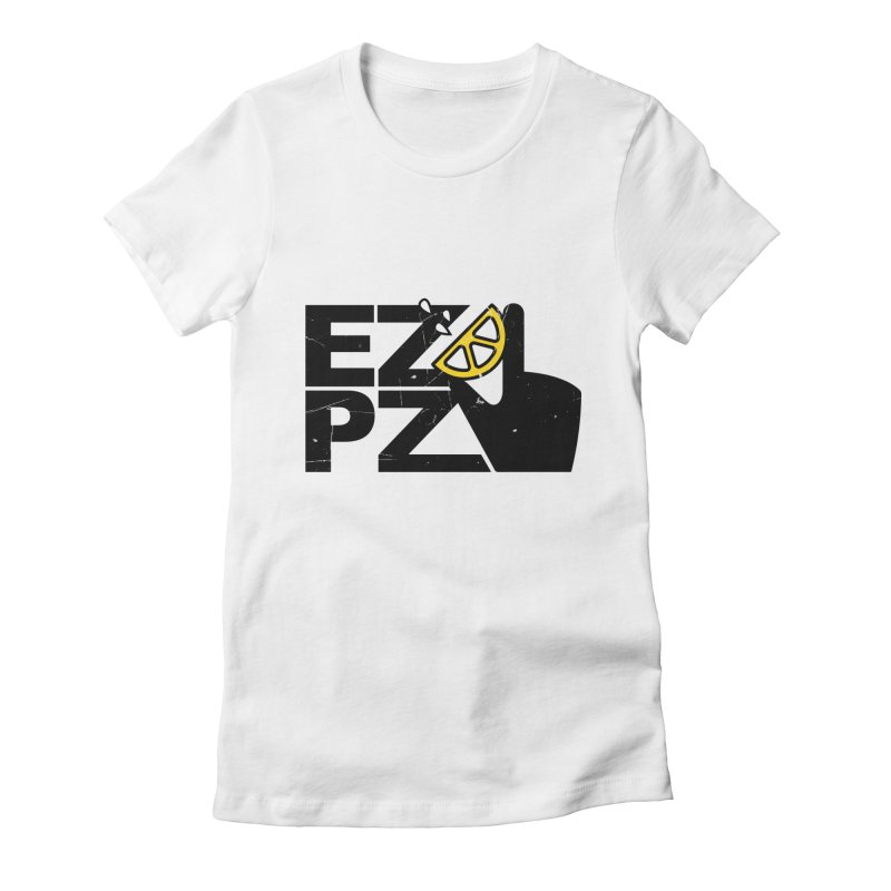 EZPZ Women's Fitted T-Shirt by eleven