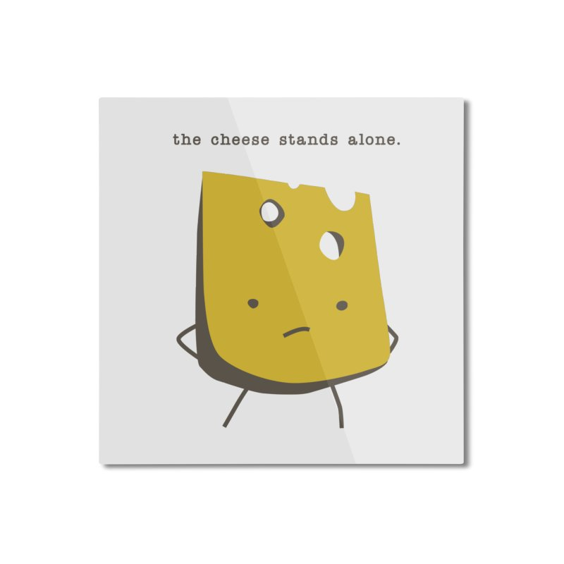 Lonely Cheese Home Mounted Aluminum Print by eleventy-five's Shop