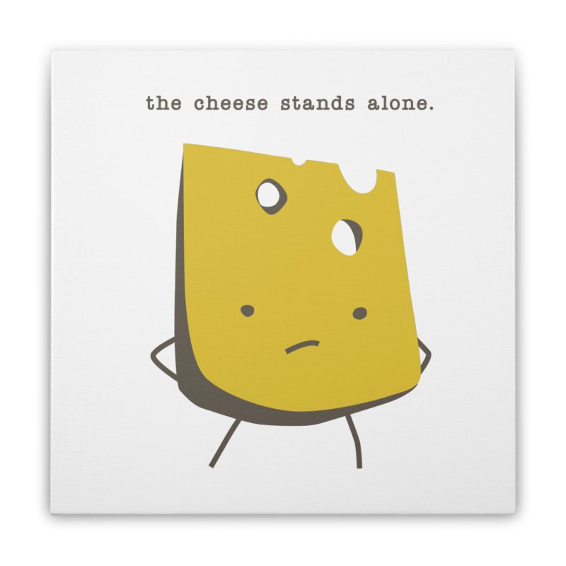 Lonely Cheese Home Stretched Canvas by eleventy-five's Shop