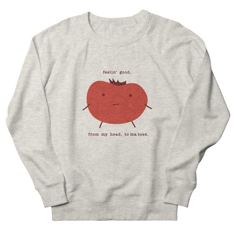 Good Feelings Tomato Women's French Terry Sweatshirt by eleventy-five's Shop