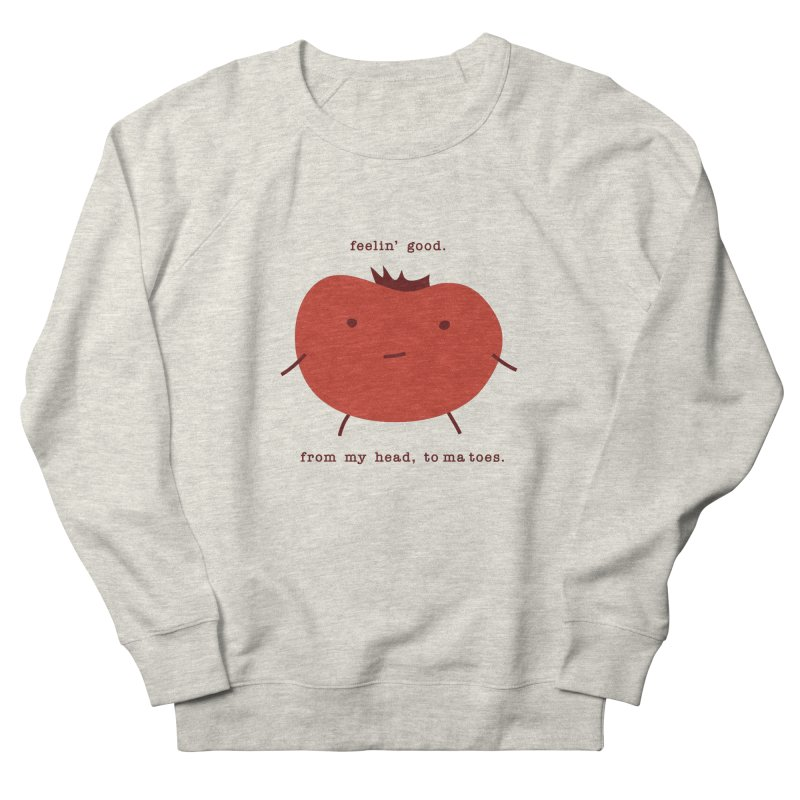 Good Feelings Tomato Men's French Terry Sweatshirt by eleventy-five's Shop