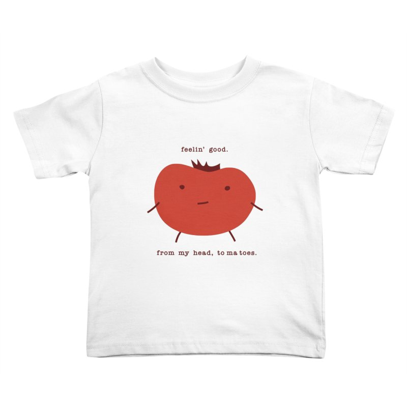 Good Feelings Tomato Kids Toddler T-Shirt by eleventy-five's Shop