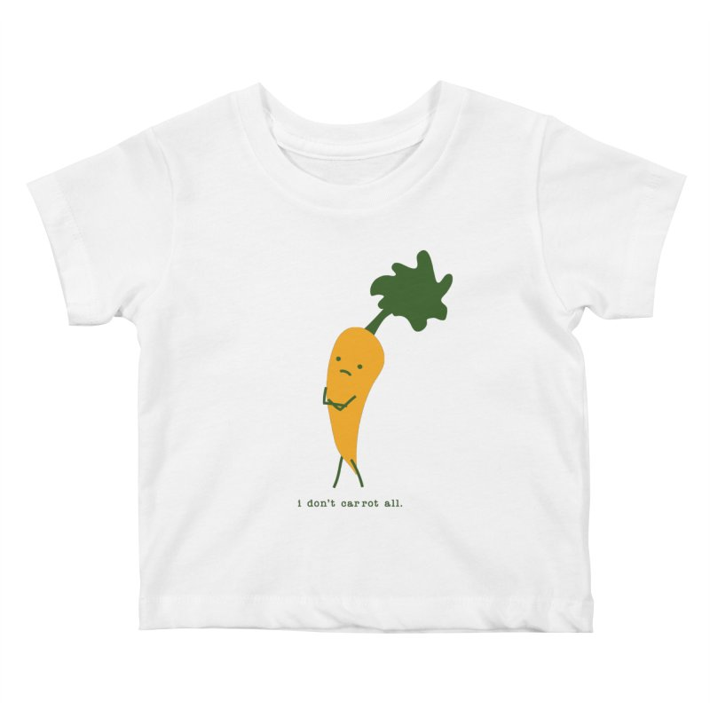 Don't Care Carrot Kids Baby T-Shirt by eleventy-five's Shop