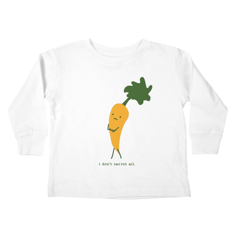 Don't Care Carrot Kids Toddler Longsleeve T-Shirt by eleventy-five's Shop