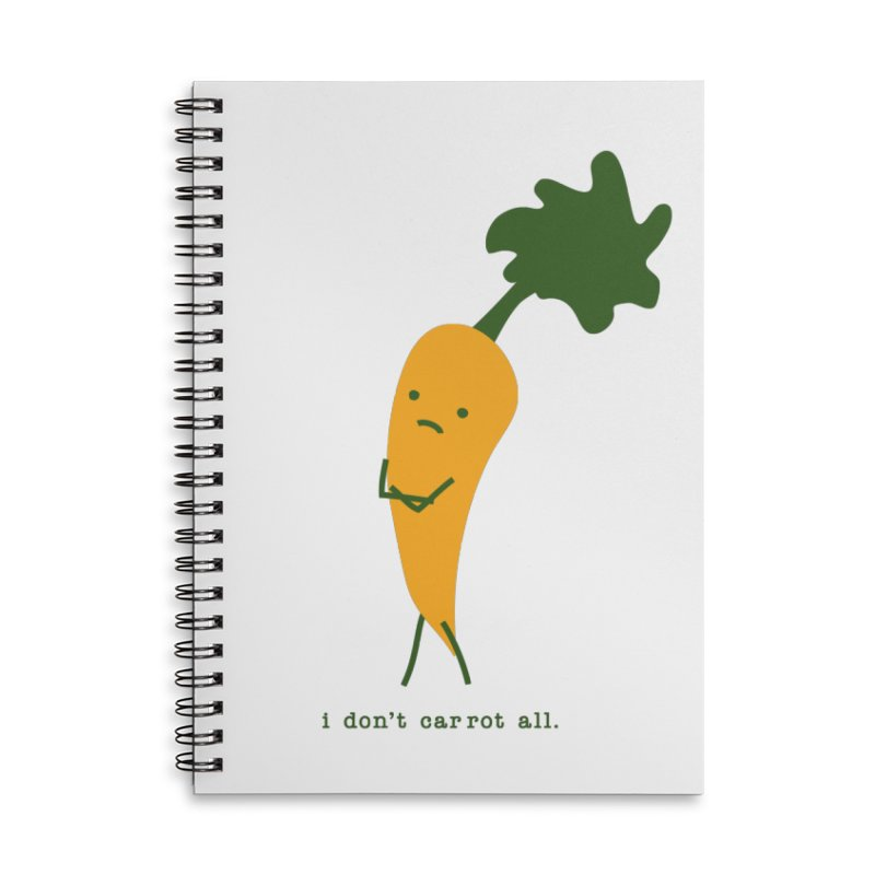 Don't Care Carrot Accessories Lined Spiral Notebook by eleventy-five's Shop
