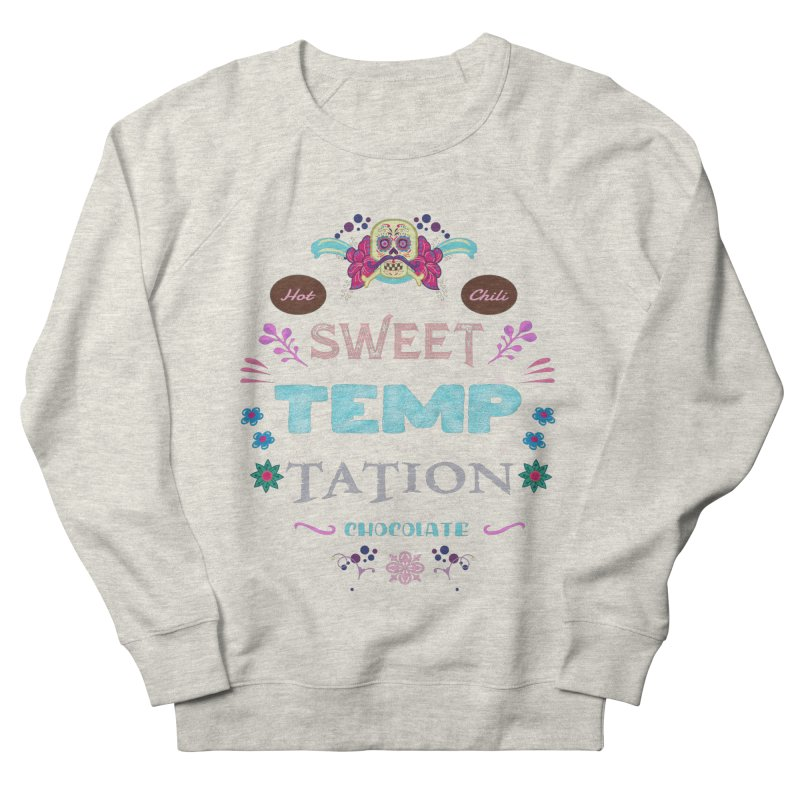 Sweet Temptation Women's Sweatshirt by eligodesign's Artist Shop