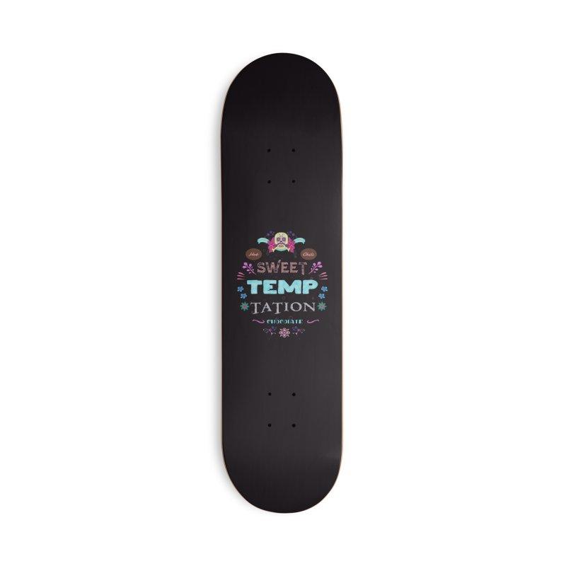 Sweet Temptation Accessories Skateboard by eligodesign's Artist Shop