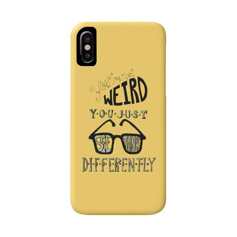 You're Not Weird Accessories Phone Case by Eli Trier Artist's Shop