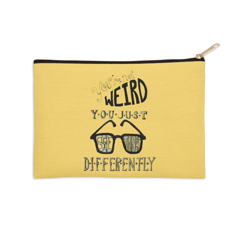 You're Not Weird Accessories Zip Pouch by Eli Trier Artist's Shop