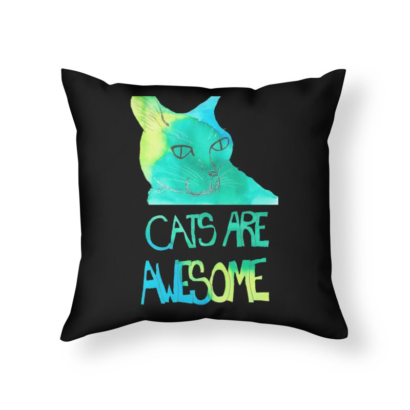 Cats Are Awesome Home Throw Pillow by Eli Trier Artist's Shop