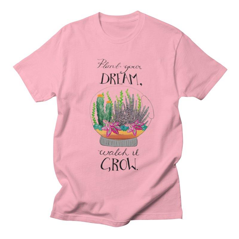Plant Your Dream Women's Unisex T-Shirt by Eli Trier Artist's Shop