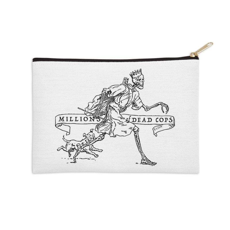 MILLIONS OF DEAD COPS Accessories Zip Pouch by e l i z a