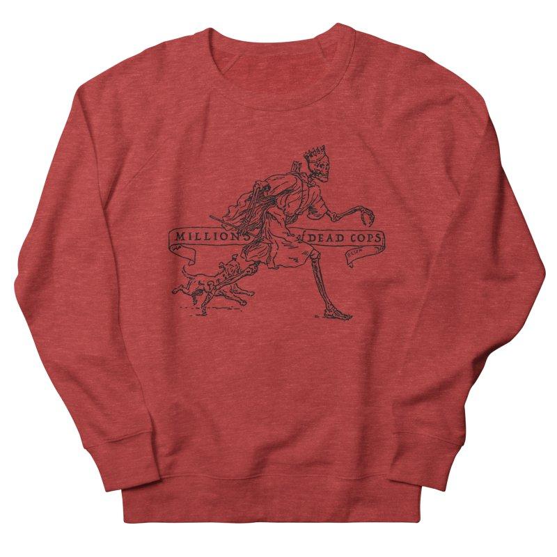 MILLIONS OF DEAD COPS Women's Sweatshirt by e l i z a
