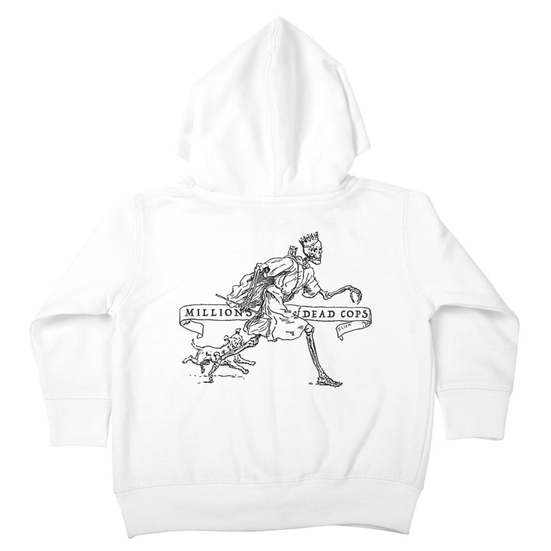MILLIONS OF DEAD COPS Kids Toddler Zip-Up Hoody by e l i z a