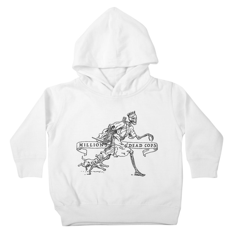 MILLIONS OF DEAD COPS Kids Toddler Pullover Hoody by e l i z a