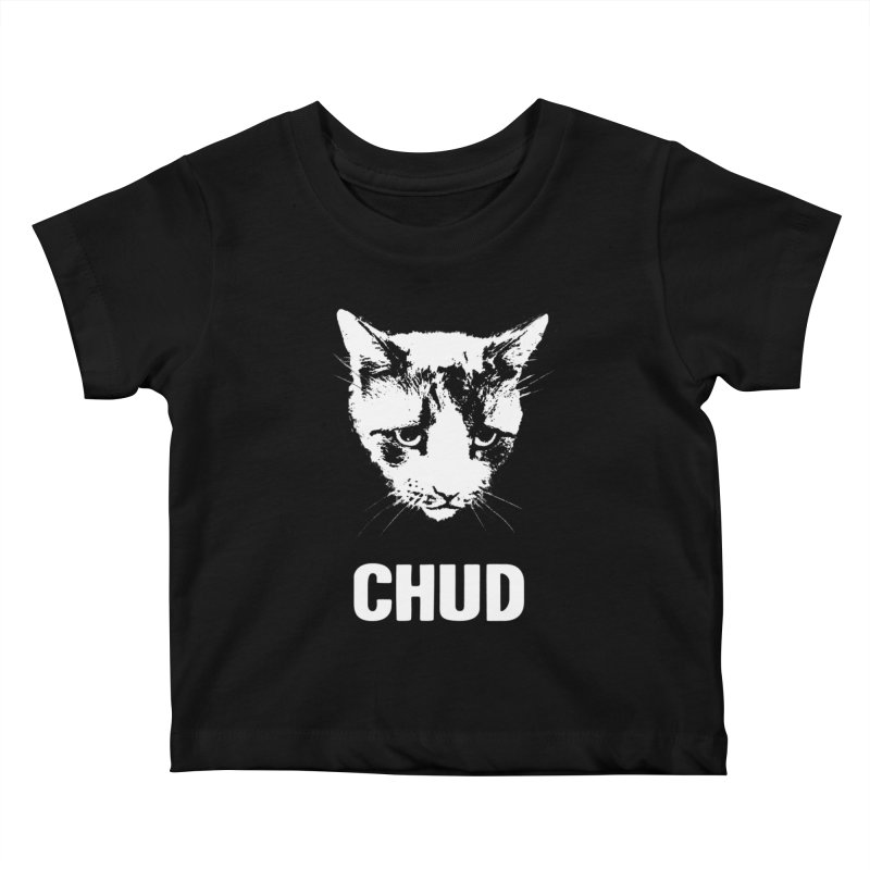 CHUD (black) Kids Baby T-Shirt by e l i z a