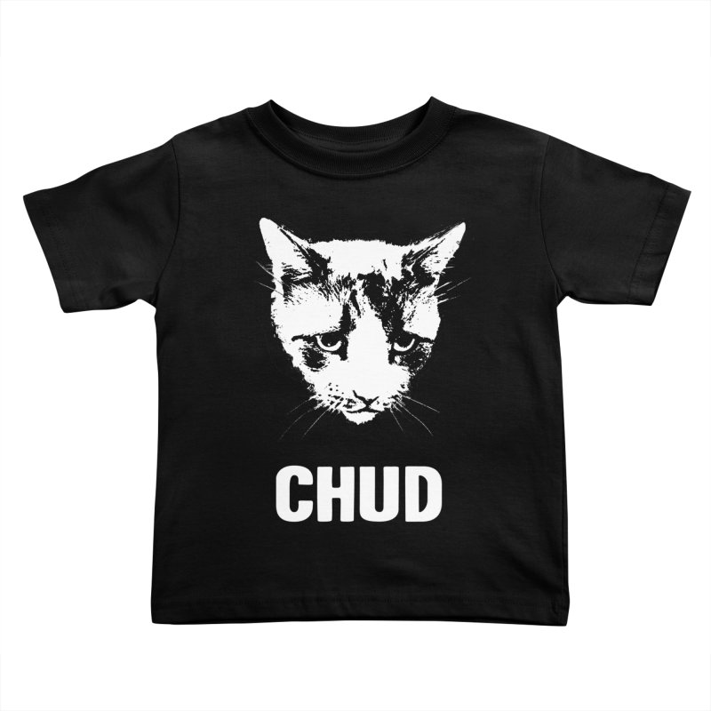 CHUD (black) Kids Toddler T-Shirt by e l i z a
