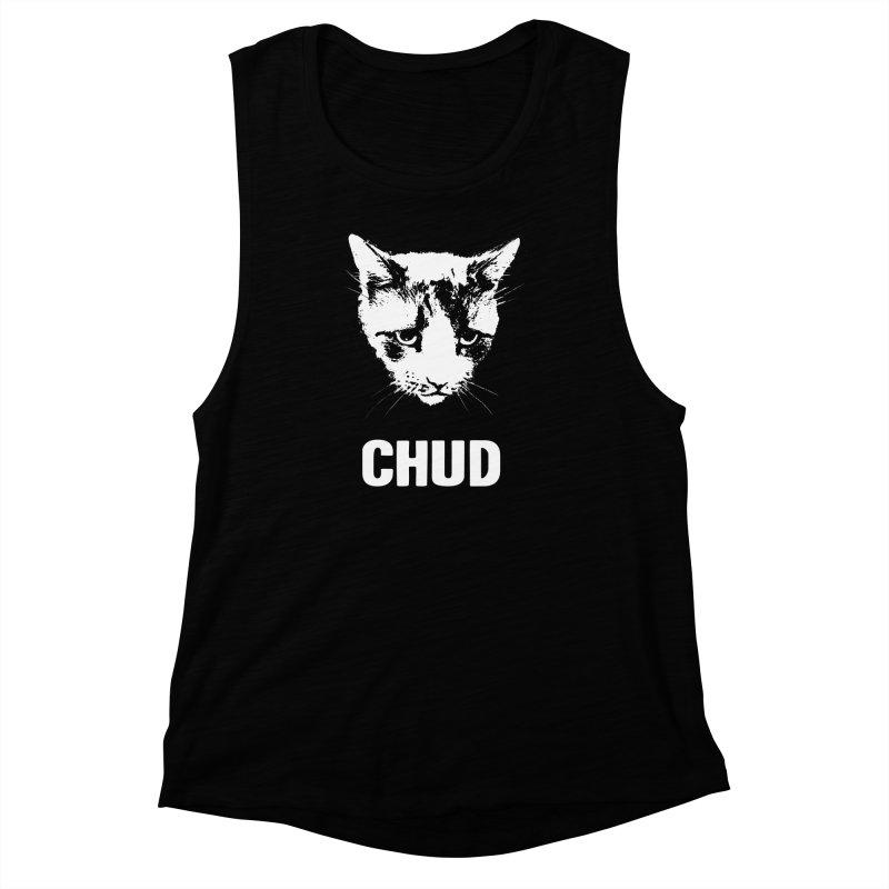 CHUD (black) Women's Muscle Tank by e l i z a