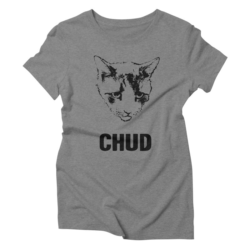 CHUD (white & gray) Women's Triblend T-Shirt by e l i z a