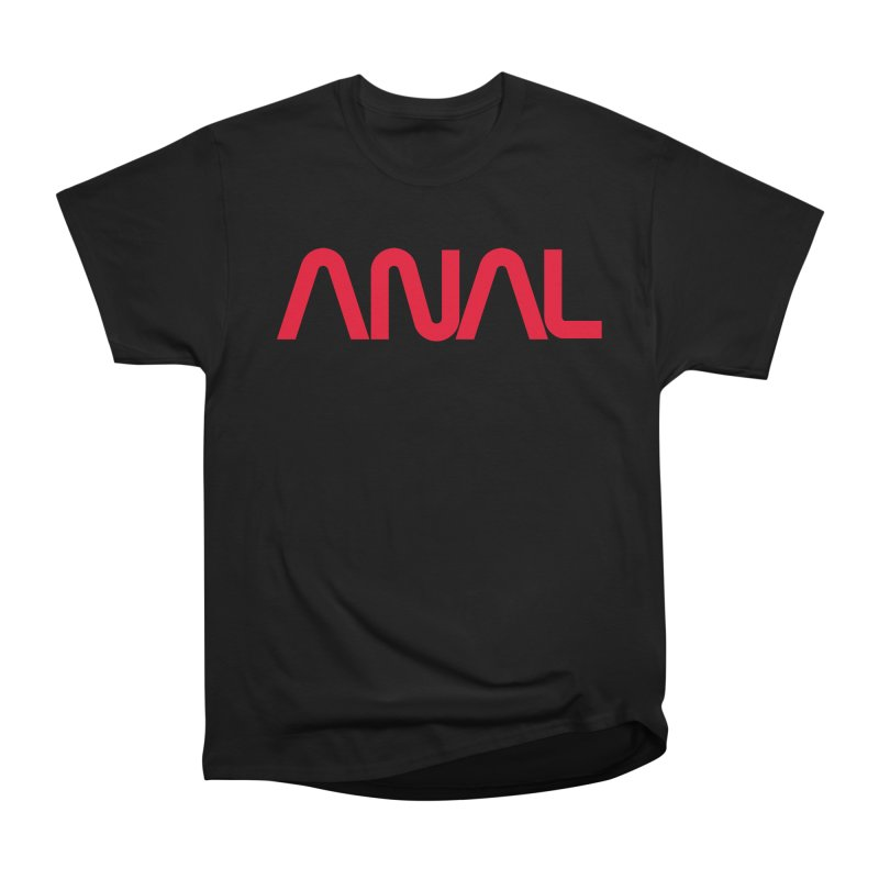 ANAL Worm Women's Heavyweight Unisex T-Shirt by e l i z a