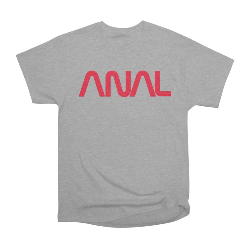 ANAL Worm Women's Classic Unisex T-Shirt by e l i z a
