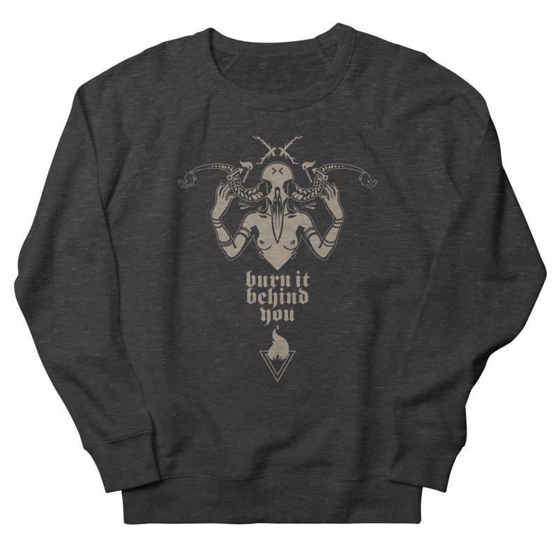[BURN IT BEHIND YOU] Women's Sweatshirt by e l i z a