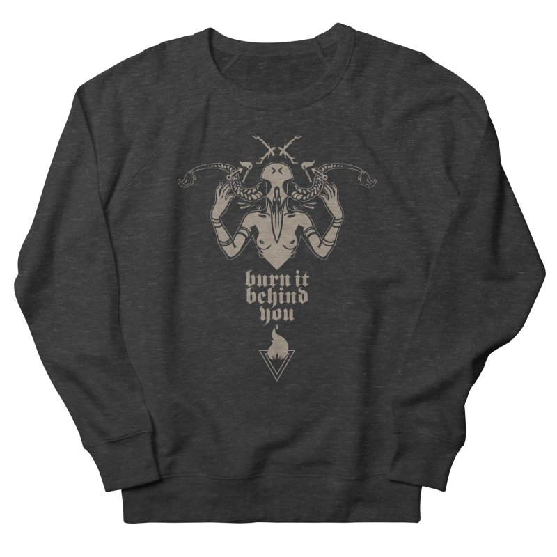 [BURN IT BEHIND YOU] Men's Sweatshirt by e l i z a