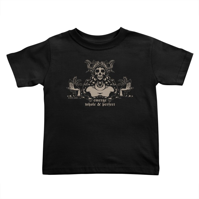 [EMERGE WHOLE & PERFECT] Kids Toddler T-Shirt by e l i z a