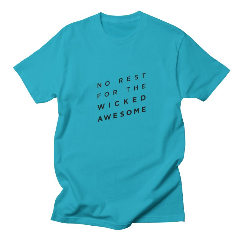 No Rest for the Wicked Awesome Men's Regular T-Shirt by elizabethreay's Artist Shop