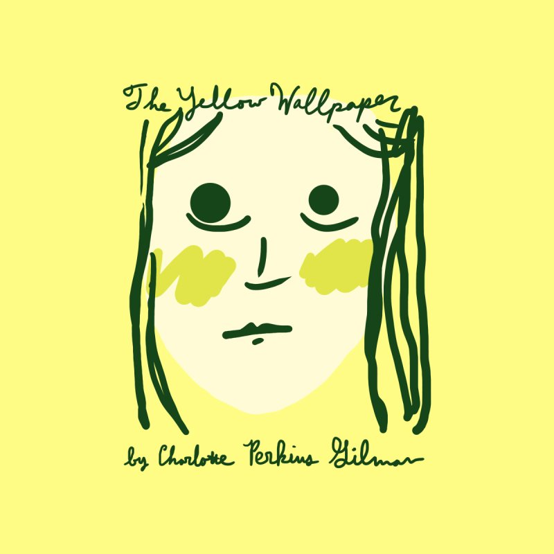 The Yellow Wallpaper by Eliza Stein