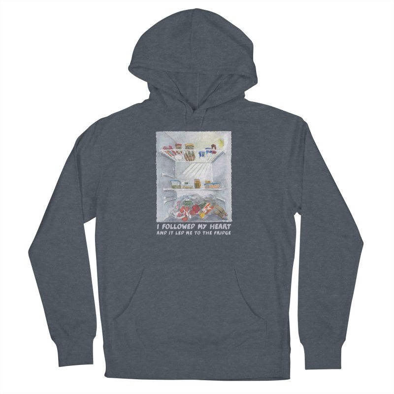I Followed My Heart  And It Led Me To The Fridge Women's French Terry Pullover Hoody by ellagershon's Artist Shop
