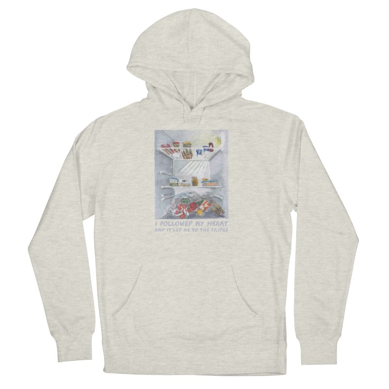 I Followed My Heart  And It Led Me To The Fridge Men's French Terry Pullover Hoody by ellagershon's Artist Shop