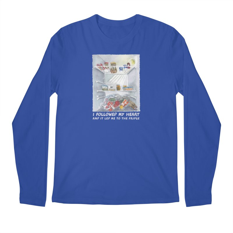 I Followed My Heart  And It Led Me To The Fridge Men's Regular Longsleeve T-Shirt by ellagershon's Artist Shop