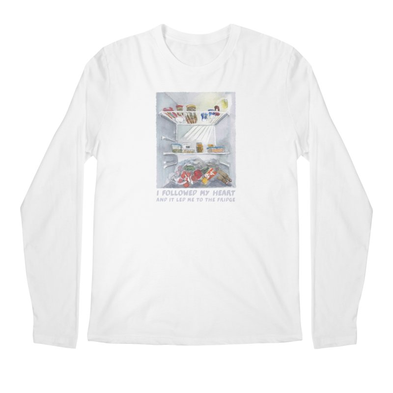 I Followed My Heart  And It Led Me To The Fridge Men's Longsleeve T-Shirt by ellagershon's Artist Shop