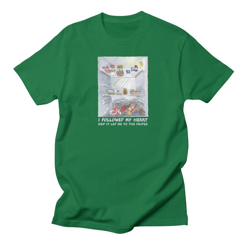 I Followed My Heart  And It Led Me To The Fridge Men's Regular T-Shirt by ellagershon's Artist Shop