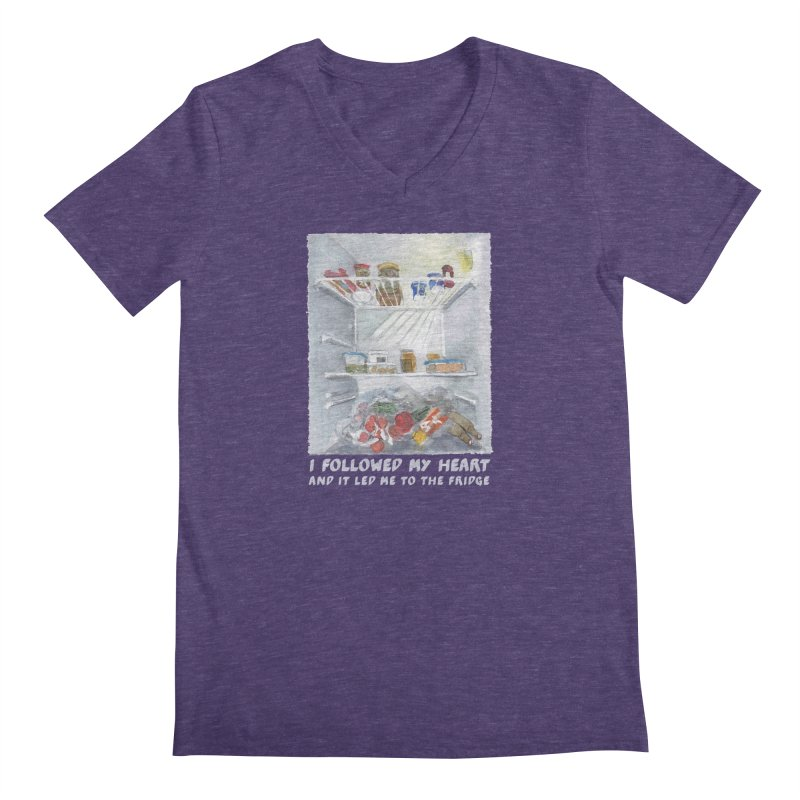 I Followed My Heart  And It Led Me To The Fridge Men's V-Neck by ellagershon's Artist Shop