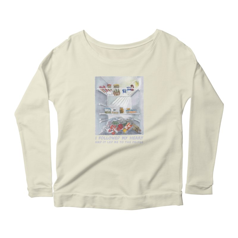 I Followed My Heart  And It Led Me To The Fridge Women's Scoop Neck Longsleeve T-Shirt by ellagershon's Artist Shop