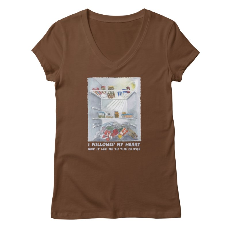 I Followed My Heart  And It Led Me To The Fridge Women's Regular V-Neck by ellagershon's Artist Shop