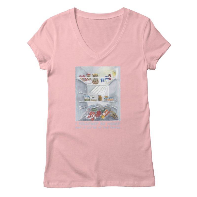 I Followed My Heart  And It Led Me To The Fridge Women's V-Neck by ellagershon's Artist Shop