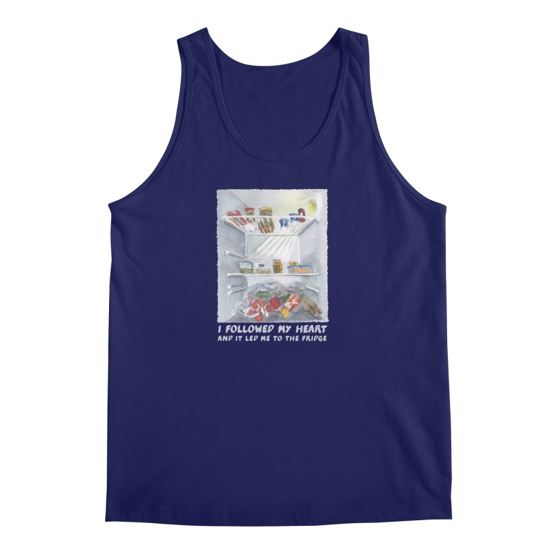I Followed My Heart  And It Led Me To The Fridge Men's Tank by ellagershon's Artist Shop