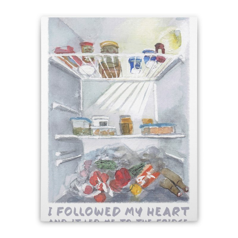 I Followed My Heart  And It Led Me To The Fridge Home Stretched Canvas by ellagershon's Artist Shop