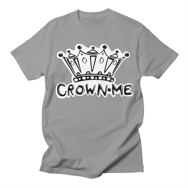 Crown Me Men's Regular T-Shirt by elledeegee's Artist Shop