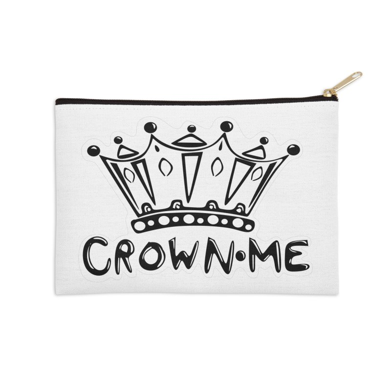 Crown Me Accessories Zip Pouch by elledeegee's Artist Shop