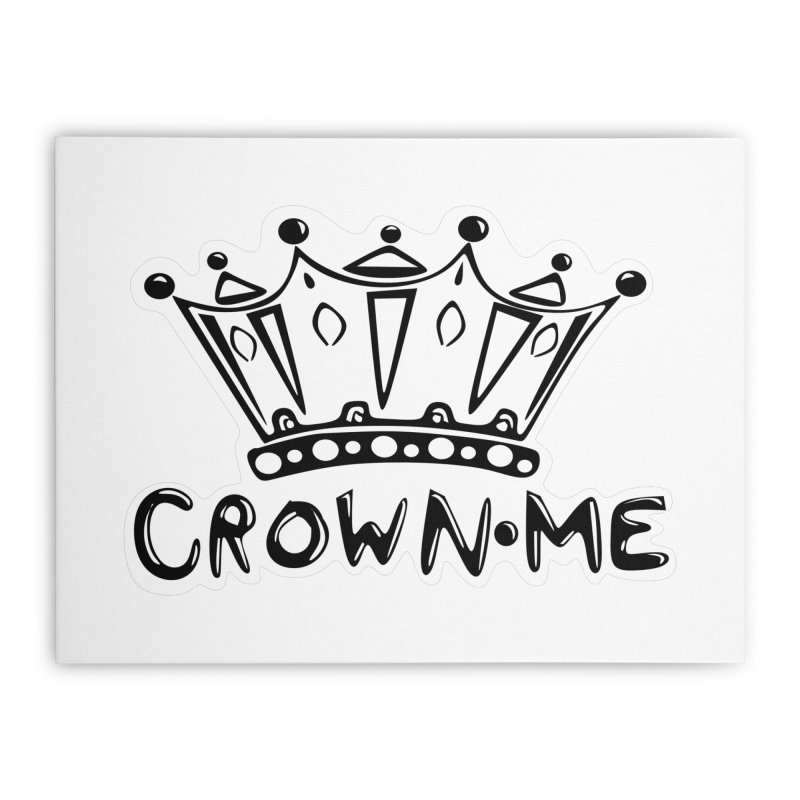 Crown Me Home Stretched Canvas by elledeegee's Artist Shop