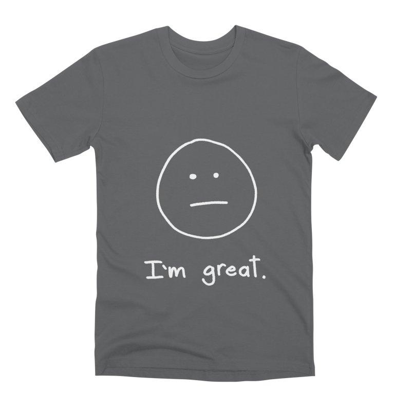 I'm great. Men's Premium T-Shirt by Ryan's Shop